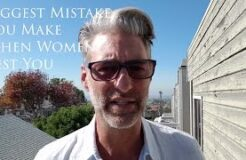 Biggest Mistake You Make When Women Test You